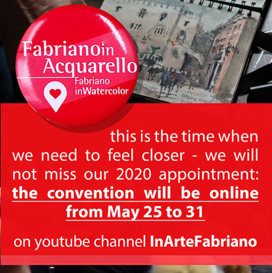 FabrianoInAcquarello – Italy 2020 now to be live 'Streamed' 25th to 31st May 2020