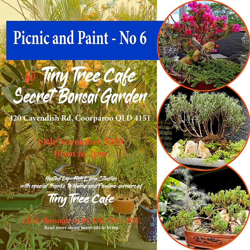 Picnic and Paint – No: 6 – to be held at Tiny Tree Cafe – Coorparoo 14th November 2020