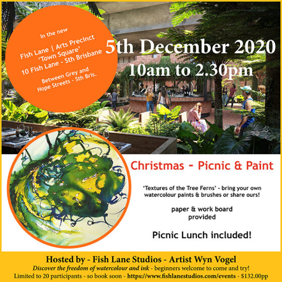 Join Us – Christmas 2020 Picnic and Paint in the new Town Square – Fish Lane Arts Precinct – Sth Brisbane 4101